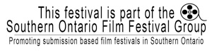 This festival is part of the Southern Ontario Film Festival Group
